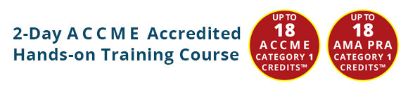 2-Day ACCME Accredited Hands-on Training Course